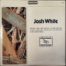 Archive of Folk Music - Josh White