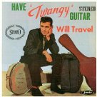 Have Twangy Guitar Will Travel - Duane Eddy