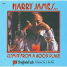 Comin' From A Good Place - Harry James