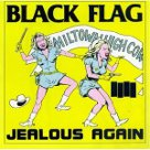 Jealous Again - Black Flag