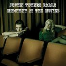 Midnight At the Movies - Justin Townes Earle