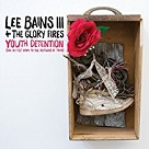 Youth Detention - Lee Bains & the Glory Fires