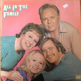 All In the Family - The Cast of the Show